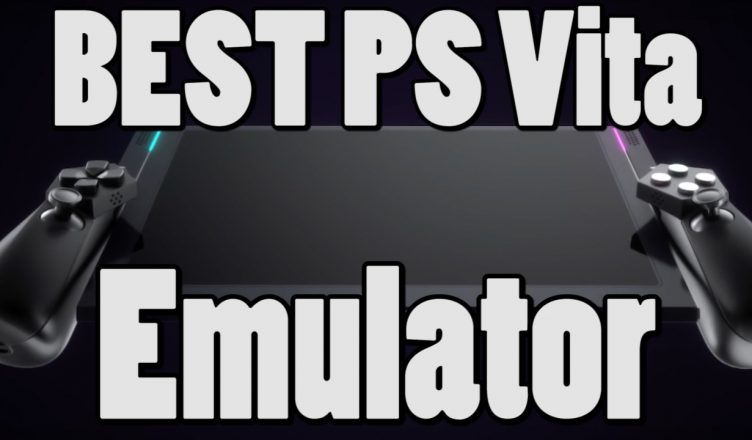 How to download Sony PS Vita Emulator For PC and Android 2018
