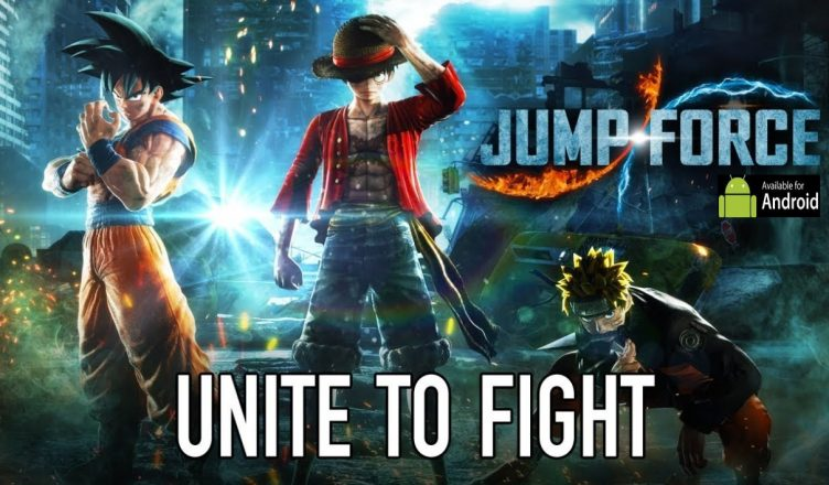 Jump Force for Android, Jump force android, Download jump force on android smartphone / mobile , Download official jump force apk full game, how to Download jump force for android, Download jump force full game for android, Play jump force on android device, Download jumpforce apk , Best games 2018, anime games 2019 , Top Anime games, Jump force full game download for Android mobile device , jumpforce.apk , jump force full details , Jump force game , Jump force ,